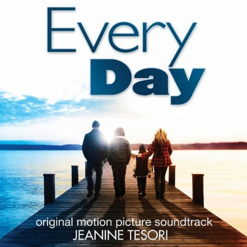 'Every Day' Soundtrack released | Film Music Reporter