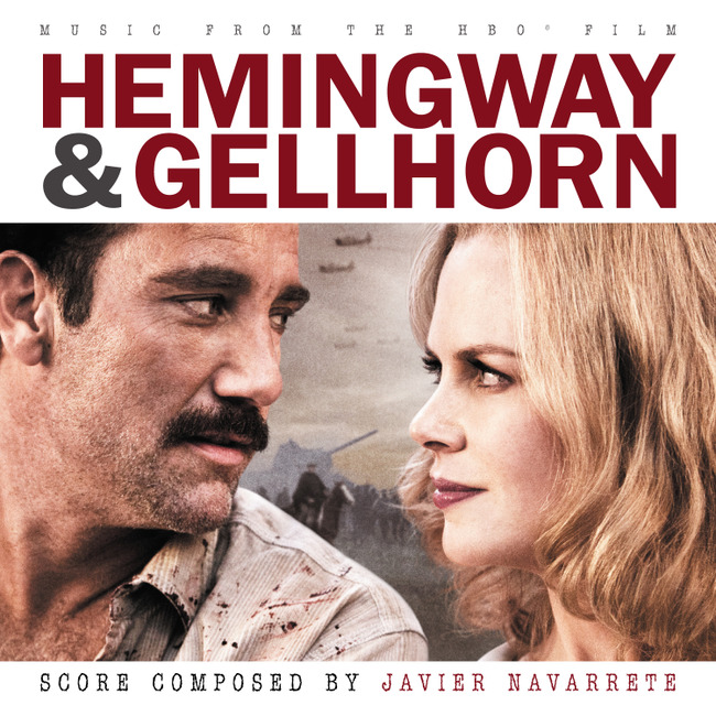 Hemingway & Gellhorn' Soundtrack Details | Film Music Reporter