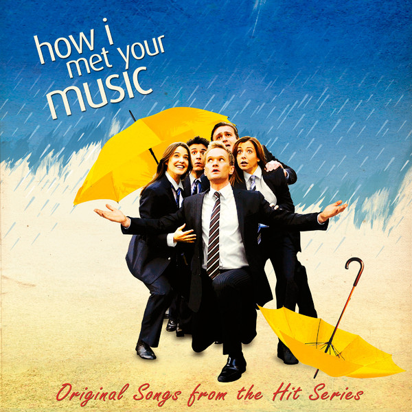 Download Song Better Now: 'How I Met Your Mother' Soundtrack Released