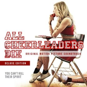 All Cheerleaders Die' Soundtrack Details