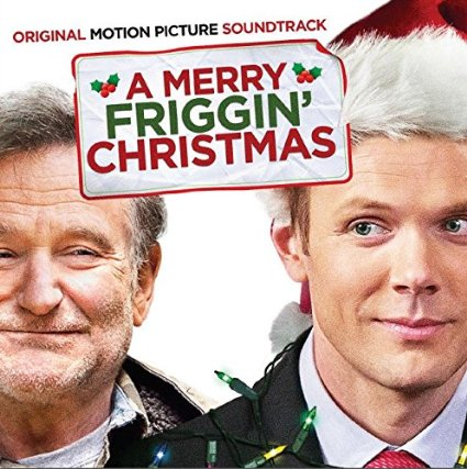 ... Merry Friggin' Christmas' Soundtrack Details | Film Music Reporter