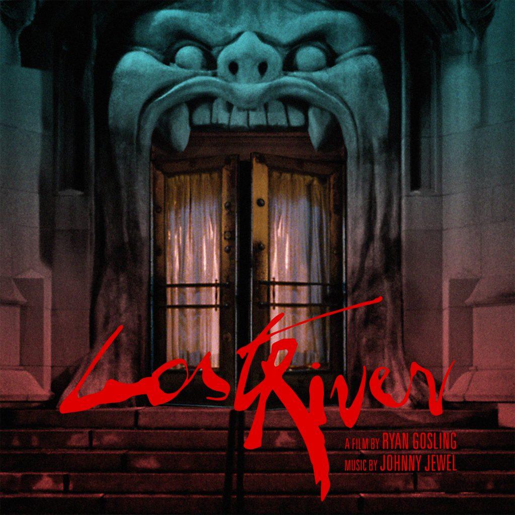 Lost River Film