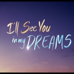 ill-see-you-in-my-dreams