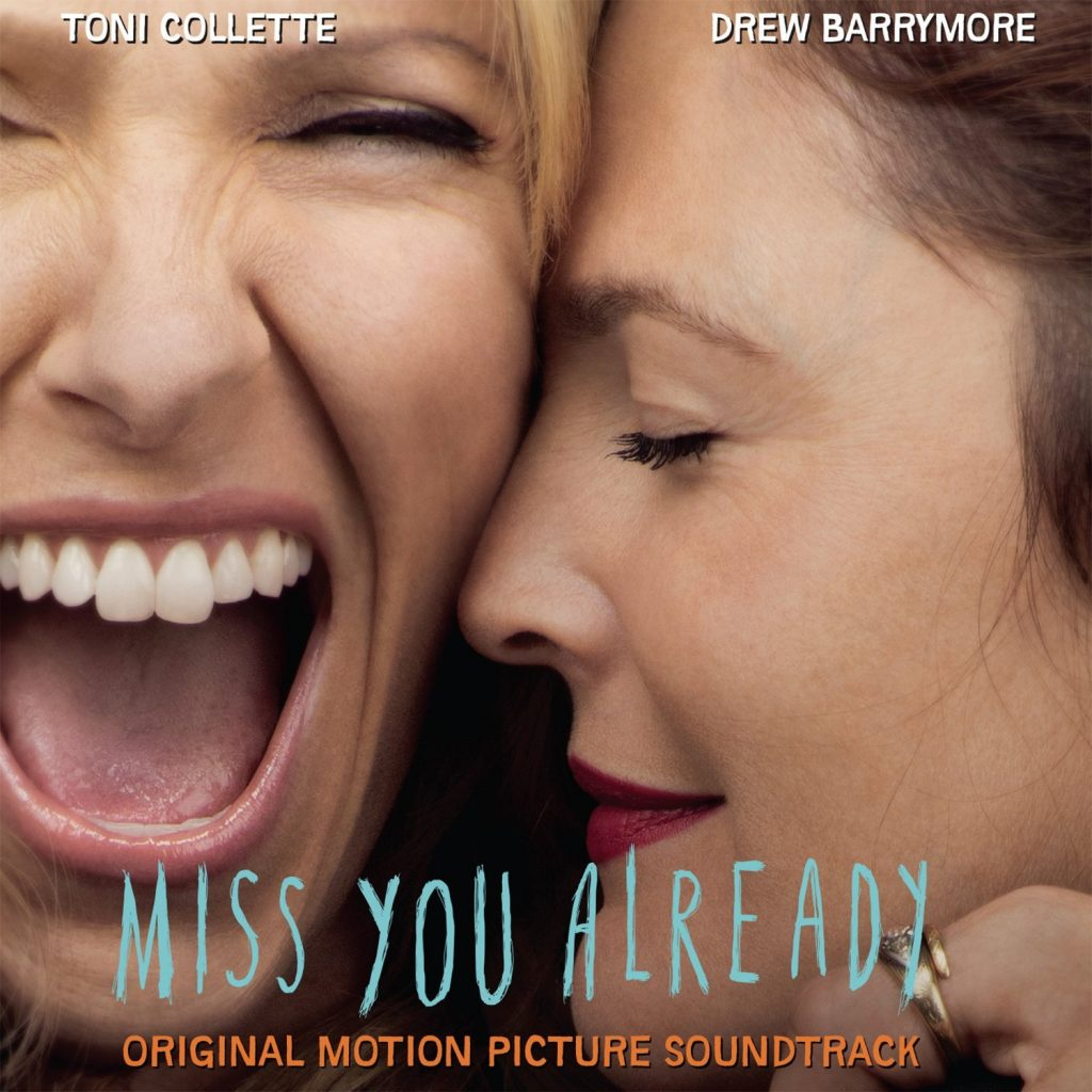 <b>...</b> a soundtrack album for Catherine Hardwicke's drama <b>Miss You</b> Already. - miss-you-already
