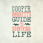 cooper-barretts-guide-to-surviving-life