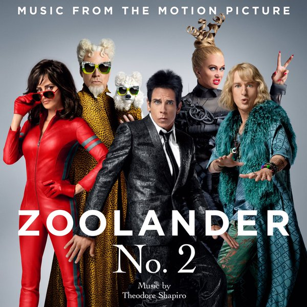 Lakeshore Records has released a soundtrack album for the comedy sequel Zoolander 2. The album features the filmu0027s original music composed by Theodore ...  sc 1 st  Film Music Reporter & Zoolander 2u0027 Soundtrack Released | Film Music Reporter
