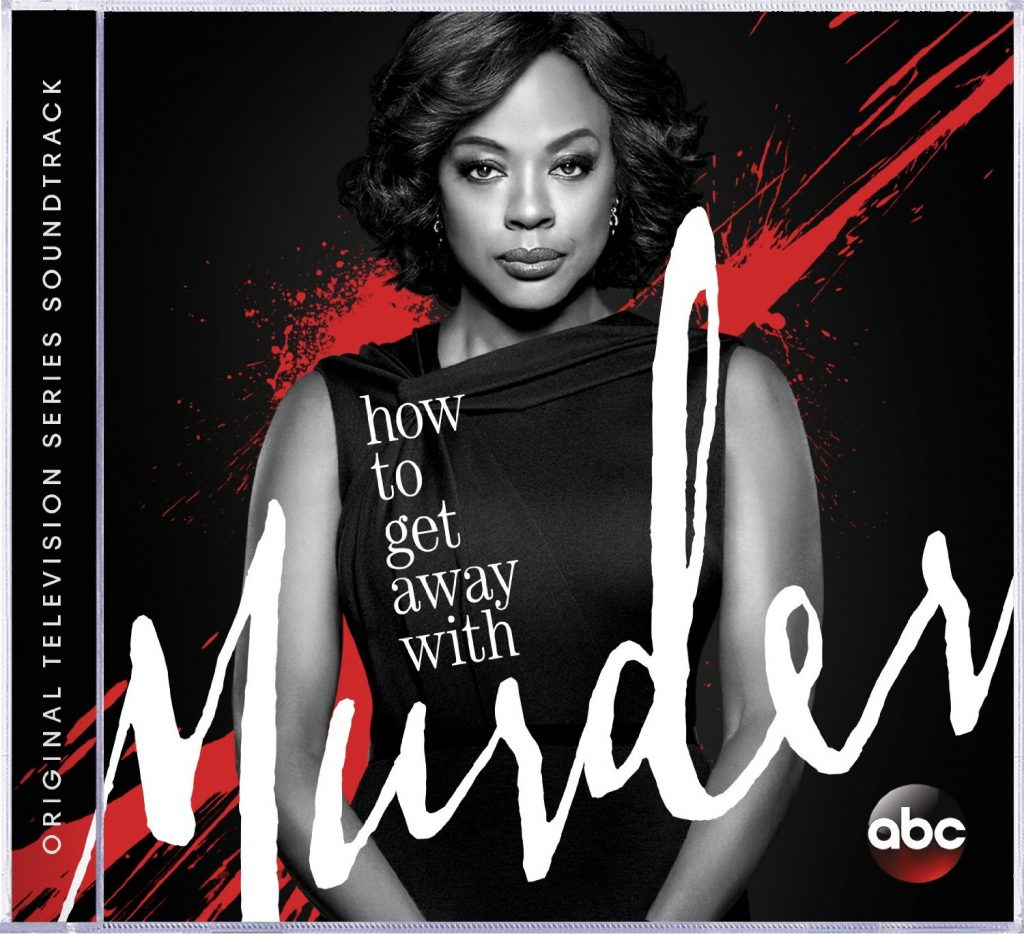 'How to Get Away with Murder' Soundtrack Announced | Film ...