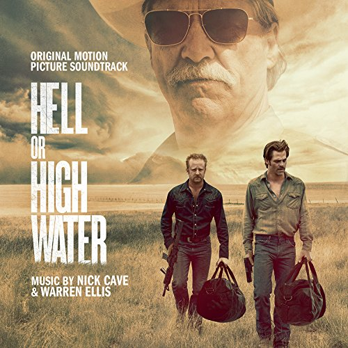 Hell Or High Water Soundtrack Details Film Music Reporter