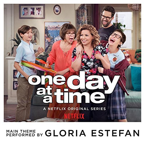 gloria estefan�s �one day at a time� theme song to be