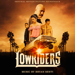 Lowriders' Soundtrack Details | Film Music Reporter
