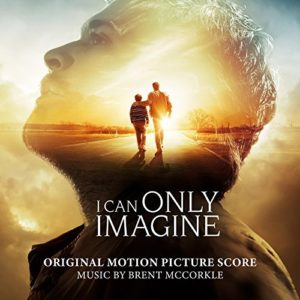�i can only imagine� score album released film music
