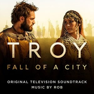 Soundtrack Album for Netflix/BBC Series 'Troy: Fall of a City' to Be