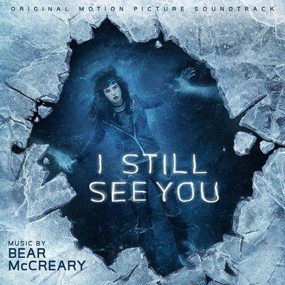 i still see you film