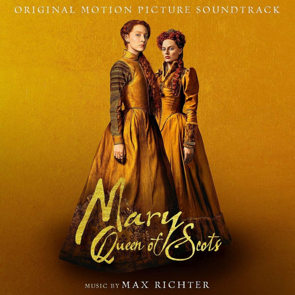 Mary Queen of Scots' Soundtrack Details | Film Music Reporter