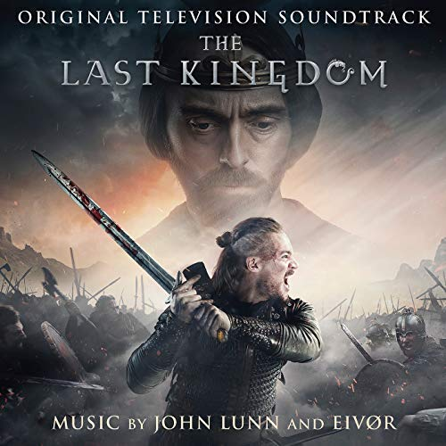 Soundtrack Album for 'The Last Kingdom' to Be Released