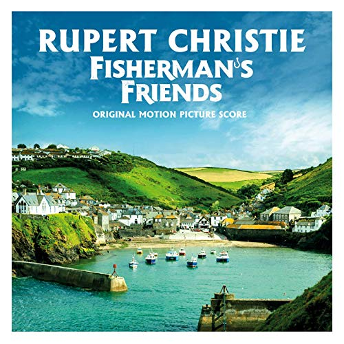 Fisherman S Friends Score Album Released Film Music Reporter
