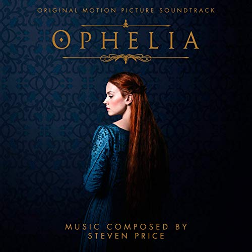 'Ophelia' Soundtrack Details |  Film Music Reporter