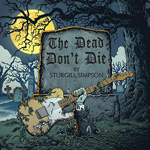 Sturgill Simpson's 'The Dead Don't Die' Song Released