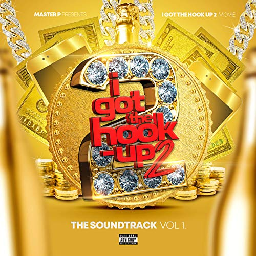 I Got the Hook Up 2 - Vol. 2 Soundtrack (2019)