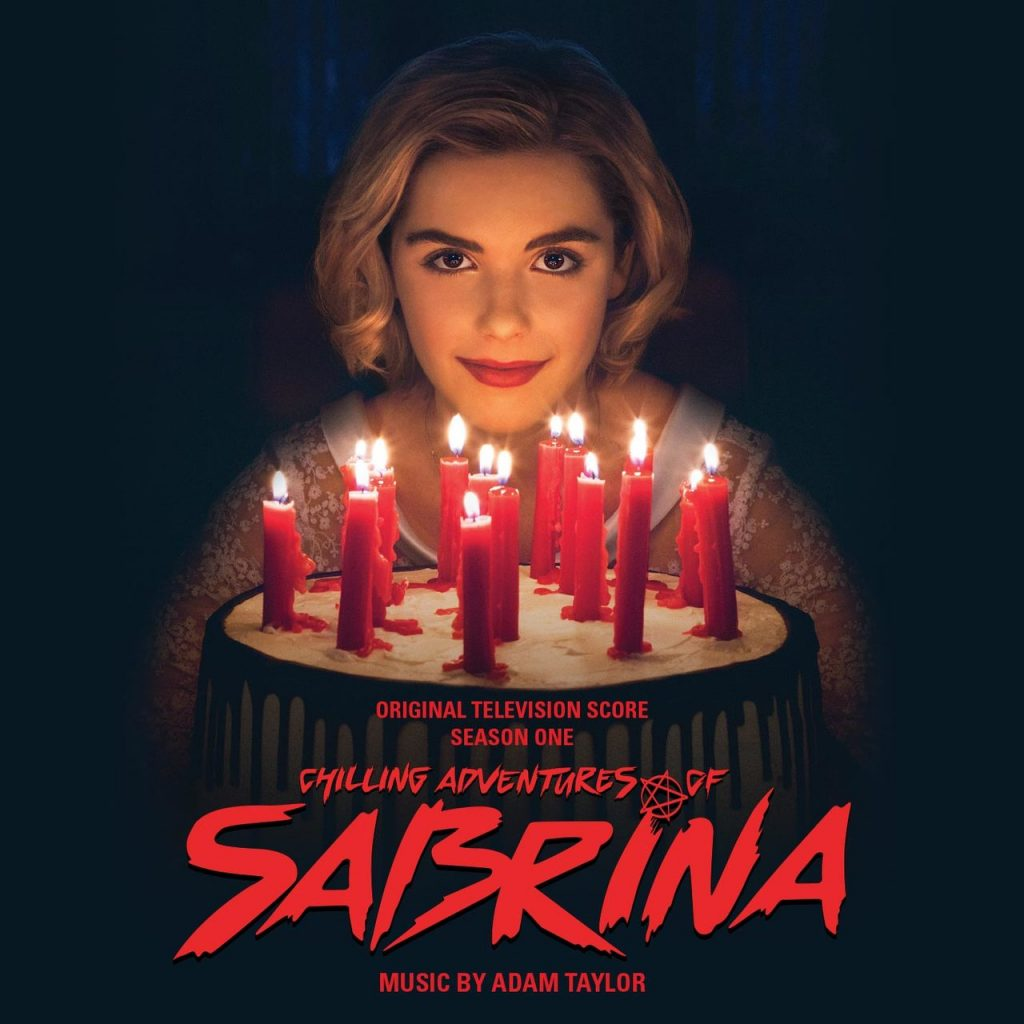 Score Album For Netflix S Chilling Adventures Of Sabrina