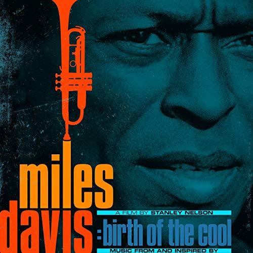 U2018miles Davis  Birth Of The Cool U2019 Soundtrack Album