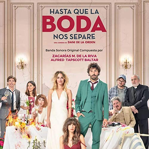The Wedding Unplanner Hasta Que La Boda Nos Separe Soundtrack Released Film Music Reporter