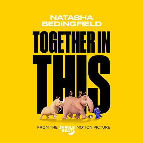 Natasha Bedingfield S Original Song Together In This From Jungle Beat The Movie Released Film Music Reporter