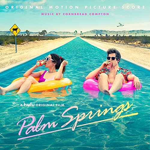 'Palm Springs' Soundtrack EP Released