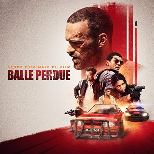 Lost Bullet Balle Perdue Soundtrack Released Film Music Reporter