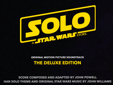 Solo: A Star Wars Story' Deluxe Edition Soundtrack Album Details | Film  Music Reporter